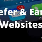 Refer and Earn Money Websites Pay You More Money Doing Nothing