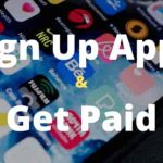 Best Get Paid Sign up Apps and Sites to Earn Money instantly