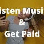 5 Best Listen Music & Get Paid Programs To Earn Money