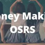 Money Making OSRS: How to Earn Money on Old School Rune-Scape