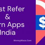 Best Refer And Earn Apps India