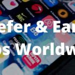 Refer And Earn Apps Worldwide - How To Able To Earn Money By Apps Anywhere in The World