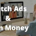 Watch Ads And Earn Money