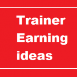 Be A Trainer After Your Busy Life - The Best in-Work Earning Ideas For All Service And Non-Service Holders